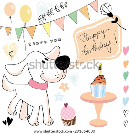 Happy Birthday Cupcake Muffin Candle Celebration Cute Dog Puppy Friend Flag Garland Pastel Balloon Haooy Hand Script Love Vector Illustration - stock vector