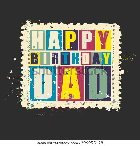 Happy birthday Dad on retro grunge Postage Stamp. Vector illustration. Gift card. - stock vector