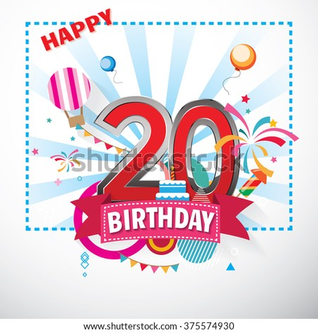 Happy Birthday 20 date , fun celebration greeting card with number, text label and colorful geometry design. EPS10 vector. - stock vector