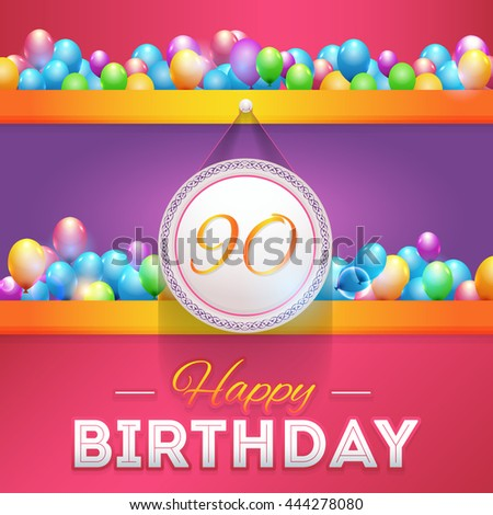 Happy Birthday Design, Age 90 Concept Greeting Card Template - stock vector