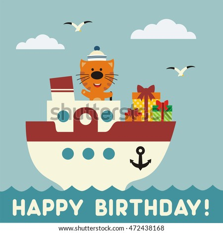 Happy birthday Funny kitten on the ship with birthday gift. Happy birthday card