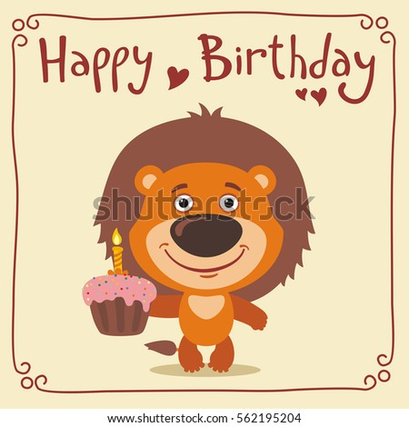 Happy birthday! Funny lion with birthday cake. Greeting card with lion ...