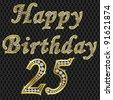 Happy 25 birthday, golden with diamonds, vector illustration - stock photo