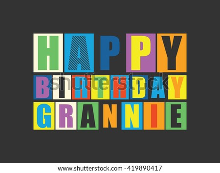 Happy birthday Grannie. Vector illustration
