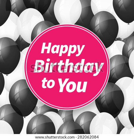 Happy birthday greeting card background with balloons. - stock vector