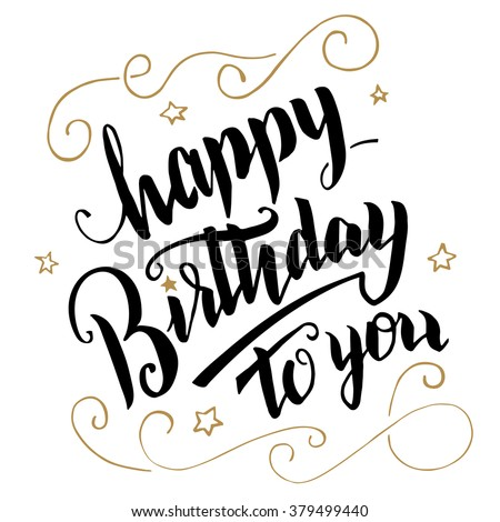 Happy Birthday greeting card. Brush calligraphy, handwritten text - stock vector