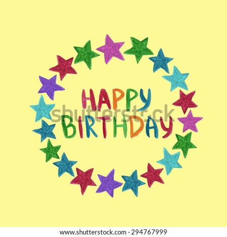 Happy birthday greeting card cute watercolor stock vector 294767999 happy birthday greeting card cute watercolor hand painted text with stars frame vector m4hsunfo