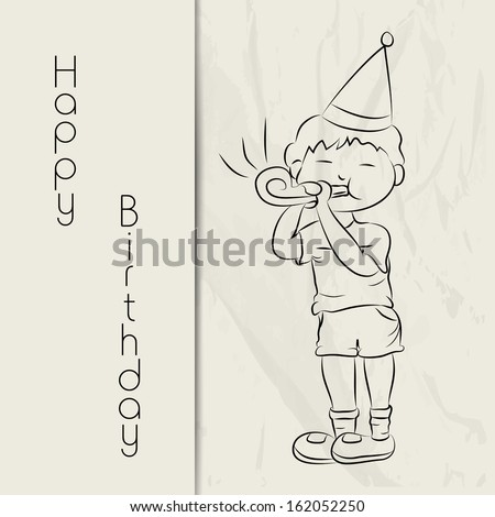 Happy Birthday, greeting card or gift card with sketch of a cute little boy in birthday cap playing party bolwer on grungy background. - stock vector
