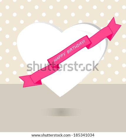 Happy birthday greeting card. Pink ribbon white heart polka dots background for girl. Vector illustration design elements - stock vector
