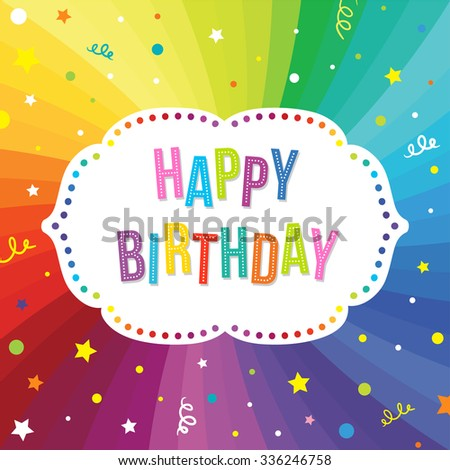 Happy Birthday Greeting Card. Vector colorful festive background.  - stock vector