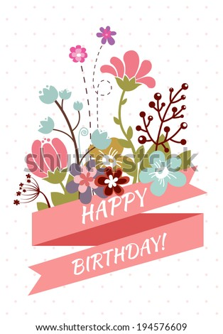 Happy Birthday Greeting Card With Beautiful Vintage Flowers