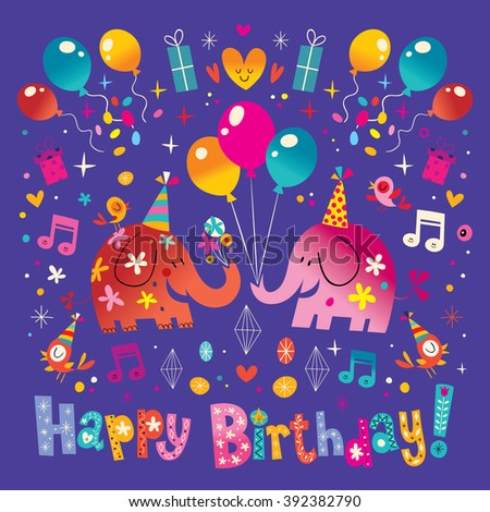 Happy Birthday greeting card with cute elephants
