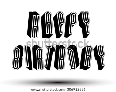 Happy Birthday Greeting Card Phrase Made Stock Vector Royalty Free