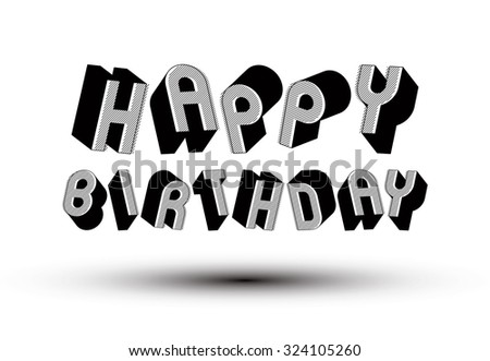 Happy Birthday Greeting Card Phrase Made Stock Vector 324105260