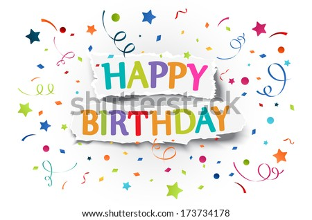 Happy birthday greetings on ripped paper  - stock vector