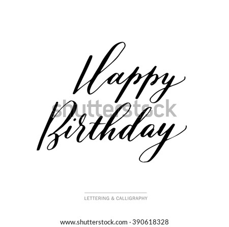Happy birthday. Hand drawn elegant quote for your design. Custom typography with swirls. Hand lettering. Can be printed on textile, phone cases, cards. - stock vector