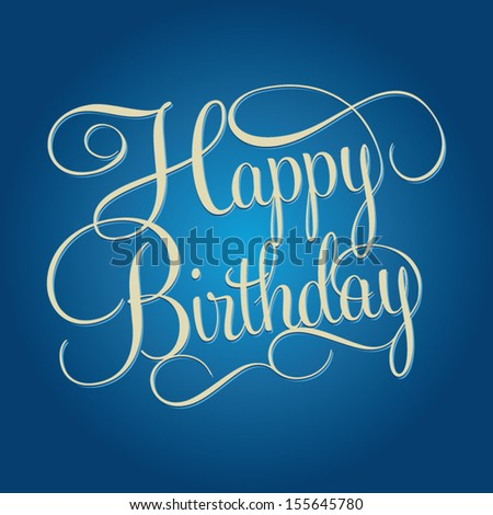 HAPPY BIRTHDAY hand lettering, handmade calligraphy, shopping business concept, vector background - stock vector