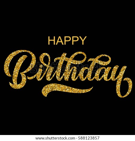 Gold Happy Birthday Calligraphy Stock Images Royalty Free