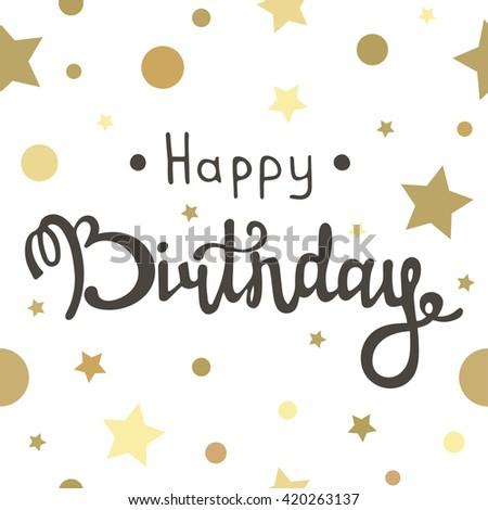 Gold Happy Birthday Calligraphy Stock Photos Royalty Free