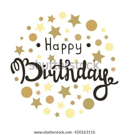 Happy birthday inscription vector greeting card stock vector happy birthday inscription vector greeting card with happy birthday calligraphy and gold dots and stars bookmarktalkfo Choice Image