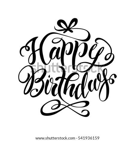Happy Birthday Lettering Hand Drawnvector Illustration Stock ...