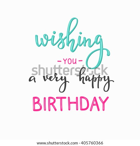 Happy Birthday Lettering Sign Quote Typography Calligraphy Design For Postcard Poster Graphic Simple