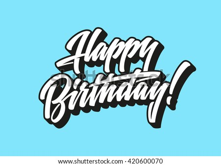 Happy birthday lettering text  - stock vector