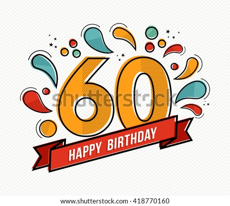 60th Birthday Images RoyaltyFree Images Vectors – Happy Birthday Cards for Colleagues
