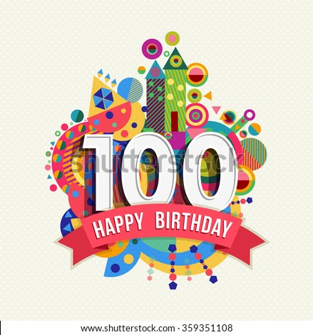 100th Birthday Images RoyaltyFree Images Vectors – 100th Birthday Greetings
