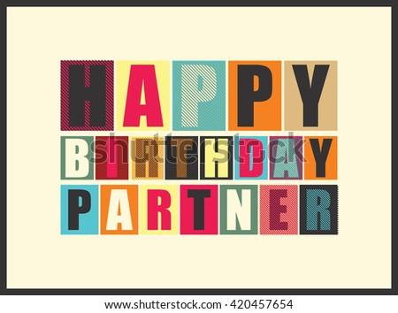 Happy birthday partner. Vector illustration - stock vector