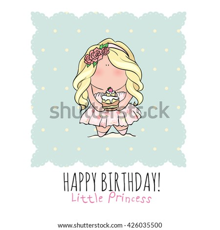 happy birthday poster in cute doodle style. little girl holding cake. blue and pink color. princess with birthday cupcake. Romantic Invitation card for little girl
