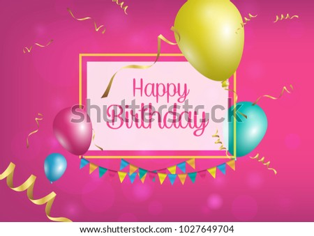Happy Birthday poster with shiny colored balloons on color background with golden lettering and frame. Vector 3D illustration. Template for banners or card greetings card