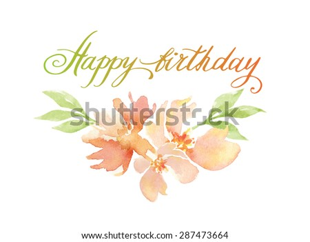 Happy Birthday Script. Floral decorative element. Vector floral background. Happy Birthday Calligraphy. Hand Painted Happy Birthday Script on Decorative  - stock vector