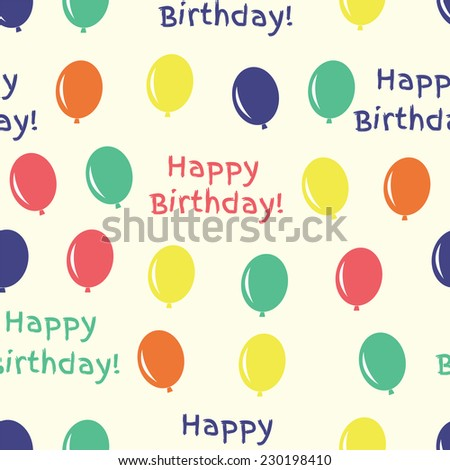 Happy Birthday seamless pattern with air balloon and text for gift wrapping. Vector, EPS 10 - stock vector