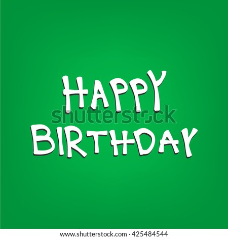 Happy birthday simple vector text. - stock vector