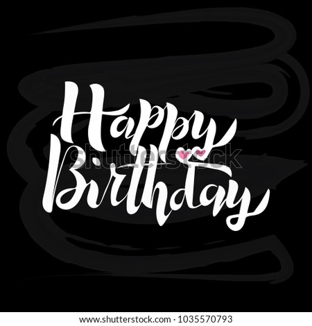 Happy Birthday Text On Black Textured Chalkboard For Card Invitation Postcard Banner Or
