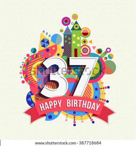 37th Birthday Stock Photos Images Amp Pictures Shutterstock