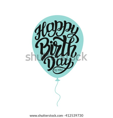 Happy Birthday to you text. Hand lettering typography template with air balloon silhouette. For Birthday posters, cards, prints, balloons, party. Vector - stock vector