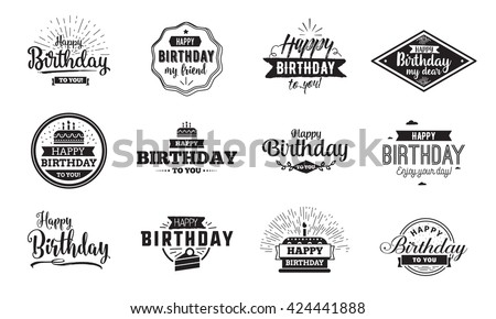 Happy Birthday typographic set. Vector design for greeting cards, print and cloths. Isolated lettering compositions. - stock vector