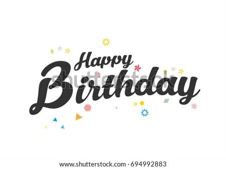 Happy Birthday Design Vector ~ Happy birthday typographic vector design greeting stock vector hd