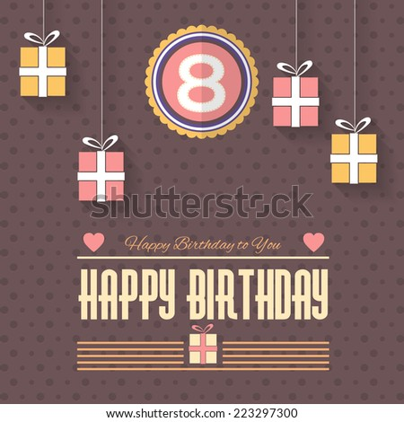 Happy Birthday Vector Design. Announcement and Celebration Message Poster, Flyer Flat Style Age 8  - stock vector