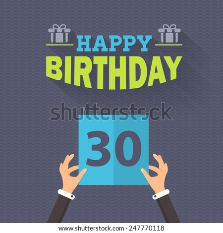 Happy Birthday Vector Design. Announcement and Celebration Message Poster, Flyer Flat Style Age Thirty - stock vector
