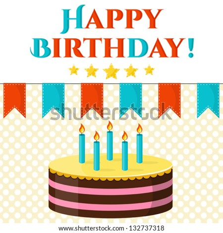 Happy birthday vector greeting card with cake, flags decoration, stars. Can be used lake print template, decoration, banner - stock vector