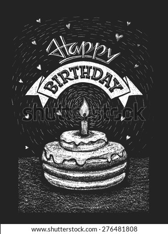 Happy birthday vector illustration on the chalkboard. Eps8. RGB. One global color. Gradients free. Each elements are grouped separately - stock vector