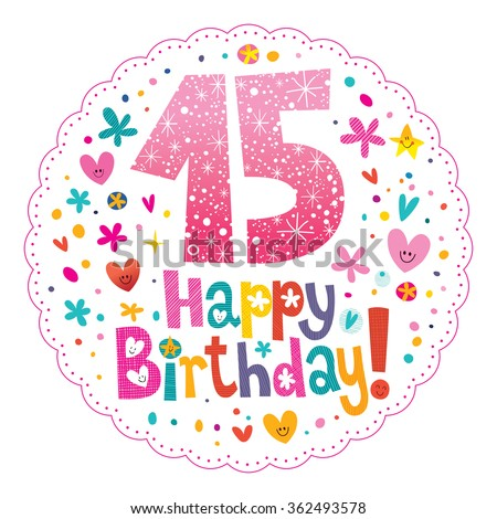 Happy Birthday 15 years greeting card - stock vector
