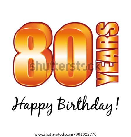 Happy birthday. 80 years old vector greeting card. - stock vector