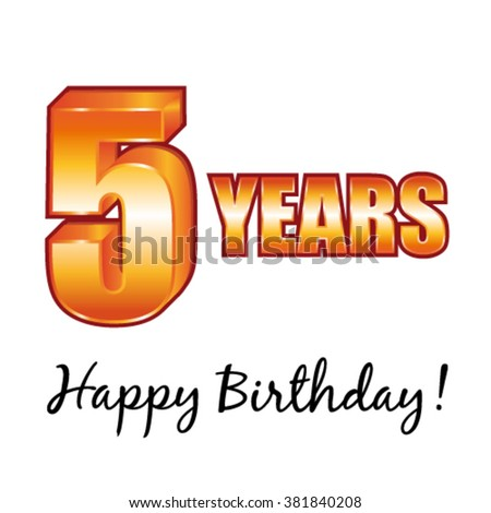 Happy birthday. 5 years old vector greeting card. - stock vector
