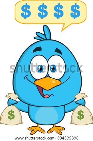 Happy Blue Bird Cartoon Character Holding A Bags Of Money With Speech Bubble. Vector Illustration Isolated On White - stock vector