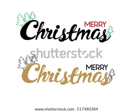 Happy Christmas calligraphy with christmas tree for banner, poster, greeting card, party invitation.