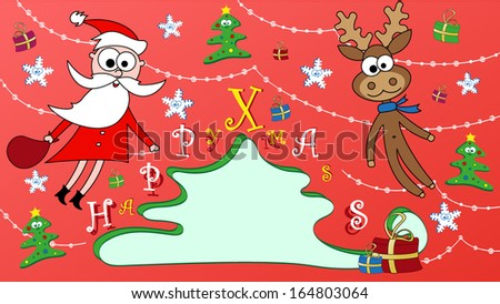 Happy Christmas greeting card with Santa Claus and his friend Rudolph the elk.